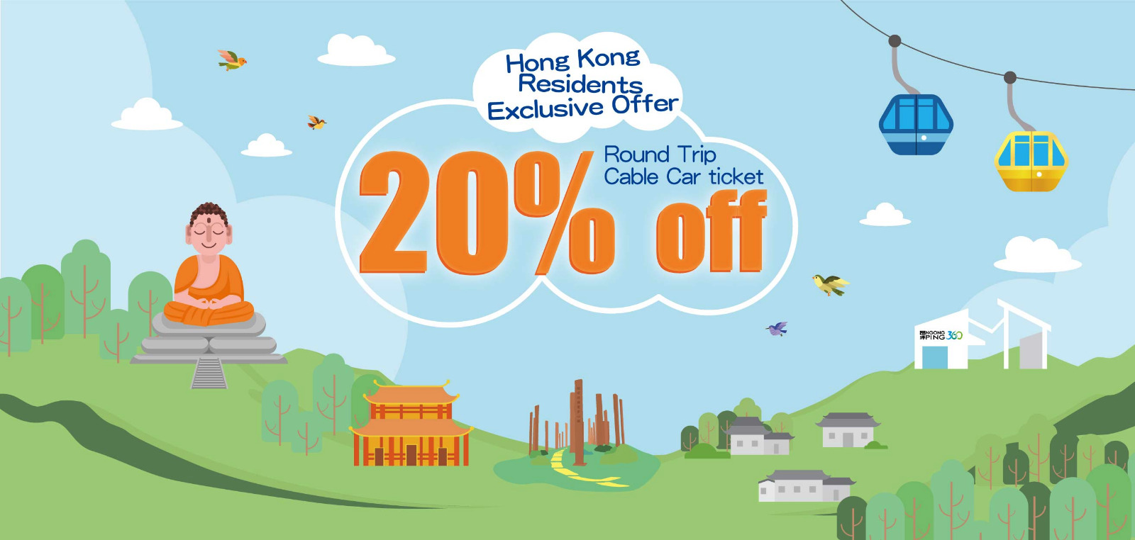 Hong Kong Residents Exclusive Offer: 20% off Round Trip Cable Car ticket
